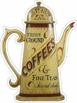 Fresh Ground Coffee and Fine Tea Faux Wood Metal Sign