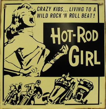 Hot Rod Girl Rustic Metal Sign