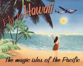 Fly To Hawaii Metal Sign