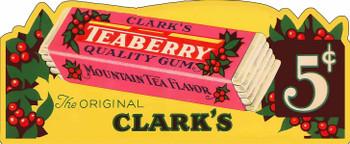 Clark's Teaberry Gum 5C Advertising Plasma Cut Metal Sign