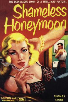 Shameless Honeymoon Metal Sign