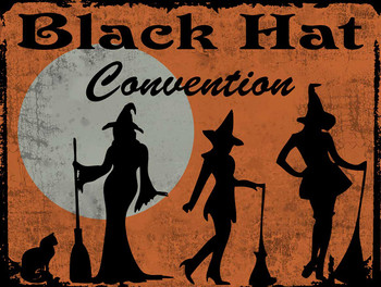 Black Hat Convention Metal Sign
