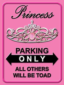 Princess Parking Only Metal Sign