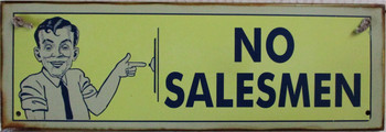 No Salesmen Rustic Metal Sign