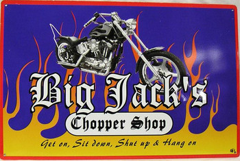 Big Jack's Chopper Shop Metal Sign