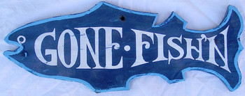 Gone Fish'n Hand Painted Wood Sign