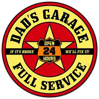 "Dad's Garage-Full Service 14"" Round Metal Sign"