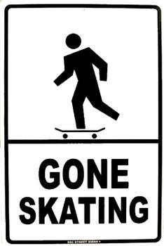 Gone Skating Skateboarder Aluminum Sign