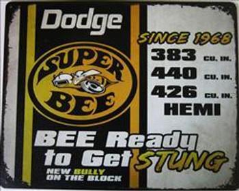 Dodge Super Bee Stung Metal Sign