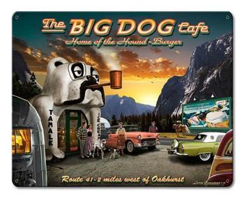 Big Dog Cafe Metal Sign