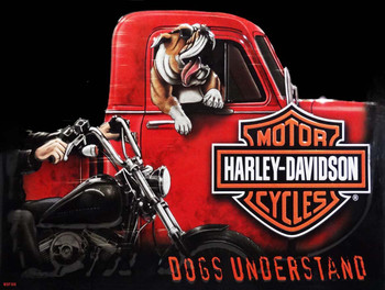 Dogs Understand Harley-Davidson Metal Sign