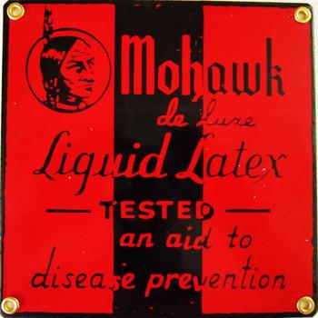 Mohawk Liquid Latex Porcelain Sign