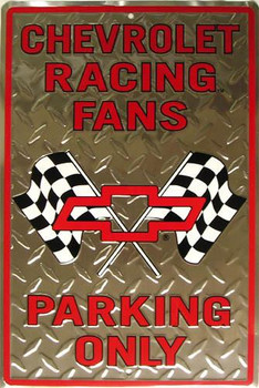 Chevrolet Racing Fans-Parking Only