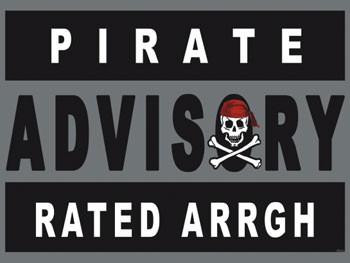Pirates Advisory-Rated Arrgh Metal Sign