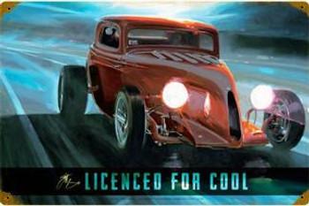 Licensed For Cool Metal Sign