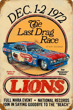 Last Drag Race 1972 Lions Vintage Metal Sign