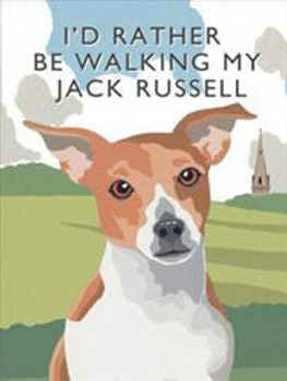 I'd Rather Be Walking My Jack Russell