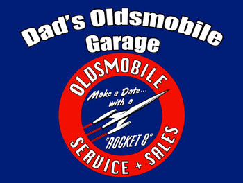 Dad's Oldsmobile Sign