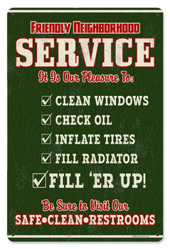 Friendly Neighborhood Service Vintage Metal Sign