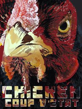 Chicken Coup D'Etat Metal Sign