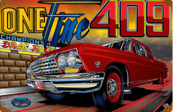 One Tme 409 Metal Sign