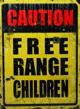 Caution Free Range Children Metal Sign