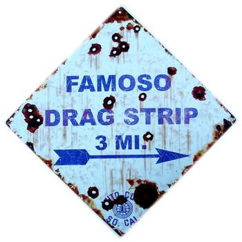 Famoso Drag Strip 3 Miles - Auto Club So. Cal Road Sign