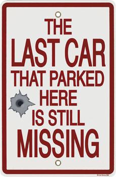 Last Car-Missing Porcelain Sign