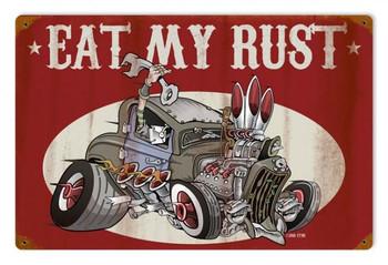 Eat My Rust Metal Sign