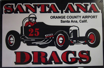 """Santa Ana Drags 18"""" by 24"""" Metal Sign"""