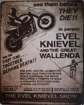 Evel Knievel / Great Wallenda Metal Sign
