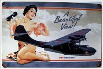 Beautiful View / PBY Catalina Pin-Up Metal Sign