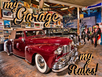 My Garage-My Rules Metal Sign