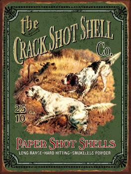 Crack Shot Shell Metal Sign