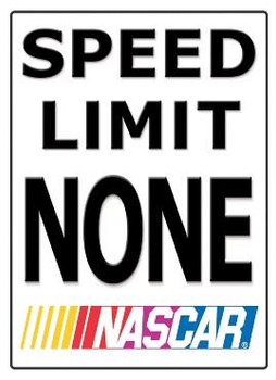 NASCAR Speed Limit NONE (Disc) Metal Sign