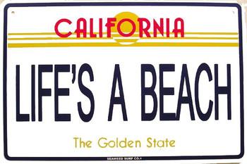 Life's A Beach Metal Sign