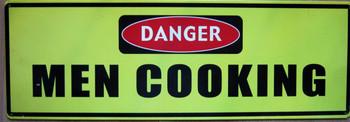 Danger -Men Cooking