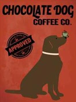 Chocolate Dog Coffee Co. Metal Sign