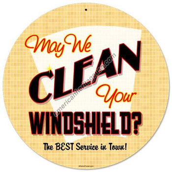 "Clean Windshield ? 14"" Round Metal Sign"