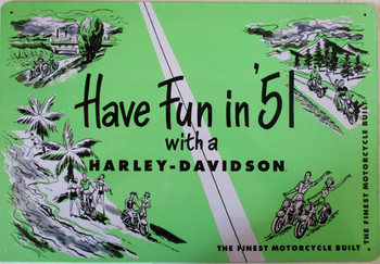 Have Fun in '51 Metal Sign with a Harley-Davidson