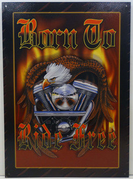 Born To Ride Free Metal Sign