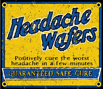 Headache Wafers Porcelain Sign
