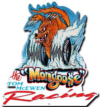Mongoose Racing Plasma Metal Sign