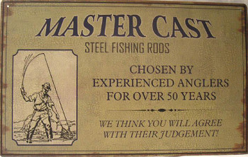 Master Cast Steel Fishing Rods Metal Sign