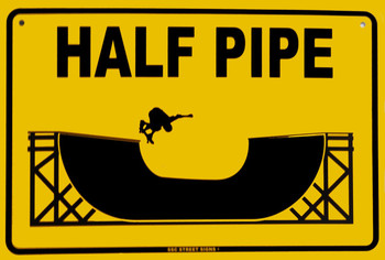 Half Pipe Skateboard Metal Sign