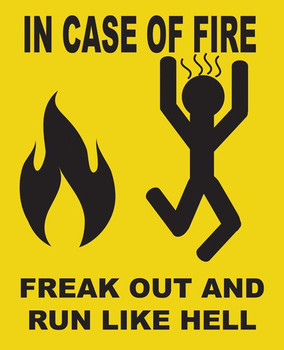 In Case Of Fire Metal Sign
