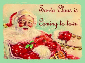 Santa Claus Is Coming to Town Metal Sign
