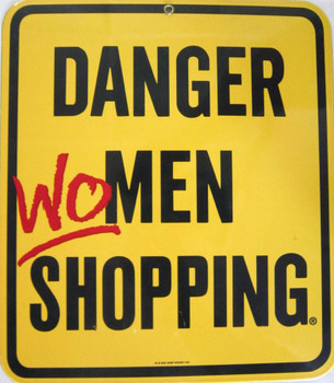 Danger Women Shopping Porcelain Sign