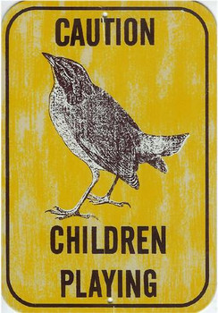 Caution Children Playing (Bird)