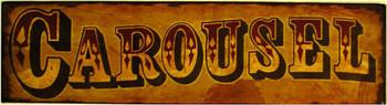 Carousel Rustic Street Sign